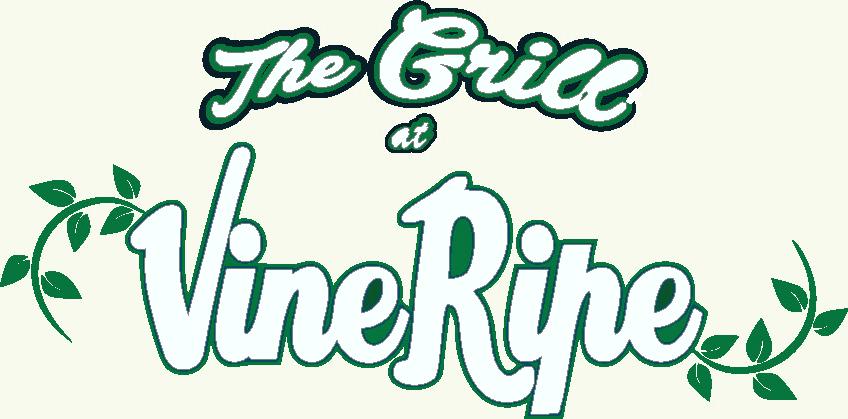 Grill at Vine Ripe